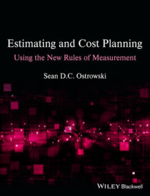 Estimating and Cost Planning Using the New Rules of Measurement av Sean D. C. Ostrowski (Heftet)