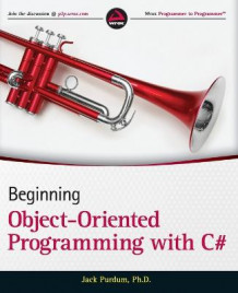 Beginning Object Oriented Programming with C# av Jack  J. Purdum (Heftet)
