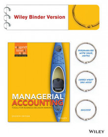 Managerial Accounting Tools for Business Decision Making 7E Binder Ready Version av Jerry J. Weygandt (Perm)