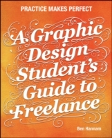 A Graphic Design Student's Guide to Freelance av Ben Hannam (Heftet)