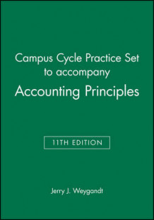 Campus Cycle Practice Set to Accompany Accounting Principles av Jerry J. Weygandt (Heftet)
