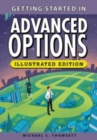 Getting Started in Advanced Options, Illustrated Edition av Michael C. Thomsett (Heftet)