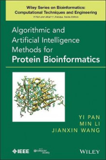 Algorithmic and Artificial Intelligence Methods for Protein Bioinformatics (Innbundet)