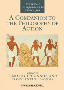 A Companion to the Philosophy of Action (Heftet)