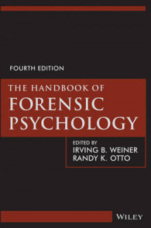 The Handbook of Forensic Psychology av Irving B. Weiner og Randy K. Otto (Innbundet)