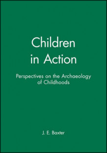 Children in Action av J. E. Baxter (Heftet)