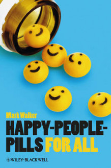 Happy-People-Pills for All av Mark Walker (Heftet)