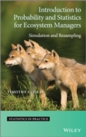 Introduction to Probability and Statistics for Ecosystem Managers av Timothy C. Haas (Innbundet)