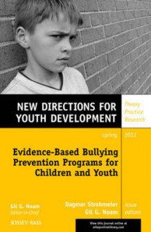 Evidence-Based Bullying Prevention Programs for Children and Youth av YD (Heftet)