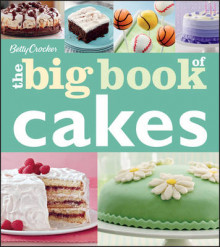 Betty Crocker the Big Book of Cakes av Betty Crocker Editors (Heftet)