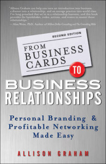 From Business Cards to Business Relationships av Allison Graham (Heftet)