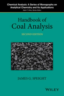 Handbook of Coal Analysis av James G. Speight (Innbundet)