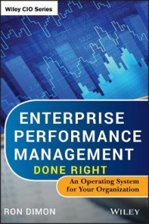 Enterprise Performance Management Done Right av Ron Dimon (Innbundet)