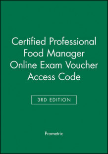 Certified Professional Food Manager Online Exam Voucher Access Code av Prometric (Heftet)