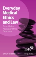 Everyday Medical Ethics and Law av BMA Medical Ethics Department (Heftet)