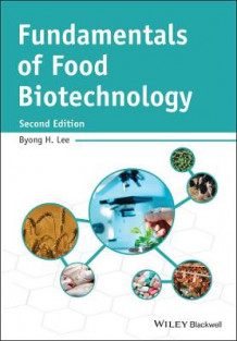 Fundamentals of Food Biotechnology av Byong H. Lee (Innbundet)