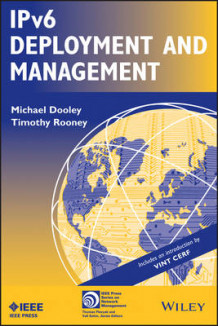 IPv6 Deployment and Management av Timothy Rooney og Michael Dooley (Heftet)