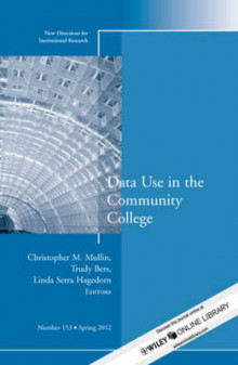 Data Use in the Community College av IR (Institutional Research) (Heftet)
