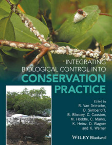 Integrating Biological Control into Conservation Practice (Innbundet)