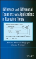 Difference and Differential Equations with Applications in Queueing Theory av Aliakbar Montazer Haghighi og Dimitar P. Mishev (Innbundet)