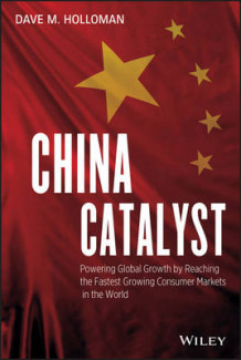 China Catalyst av David M. Holloman (Innbundet)