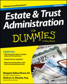 Estate & Trust Administration for Dummies, 2nd Edition av Margaret Atkins Munro og Kathryn A. Murphy (Heftet)