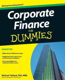 Corporate Finance For Dummies av Michael Taillard (Heftet)
