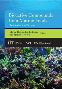 Bioactive Compounds from Marine Foods (Innbundet)