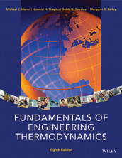 Fundamentals of Engineering Thermodynamics av Margaret B. Bailey, Daisie D. Boettner, Michael J. Moran og Howard N. Shapiro (Innbundet)