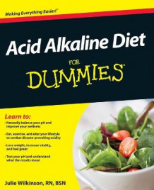 Acid Alkaline Diet For Dummies av Julie Wilkinson (Heftet)