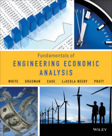 Fundamentals of Engineering Economic Analysis av John A. White, Kellie S. Grasman, Kenneth E. Case, Kim LaScola Needy og David B. Pratt (Innbundet)