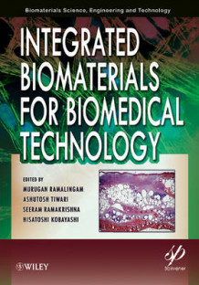 Integrated Biomaterials for Biomedical Technology (Innbundet)