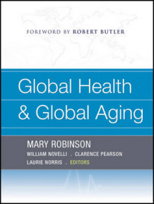 Global Health and Global Aging (Heftet)
