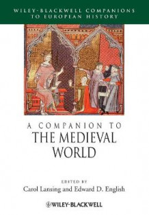 A Companion to the Medieval World (Heftet)