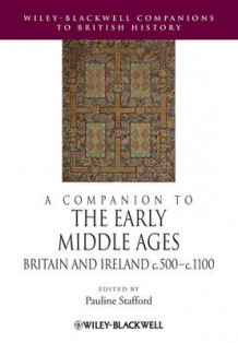 A Companion to the Early Middle Ages (Heftet)