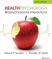 Health Psychology av Edward P. Sarafino og Timothy W. Smith (Heftet)