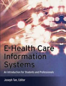 e-health Care Information Systems (Heftet)
