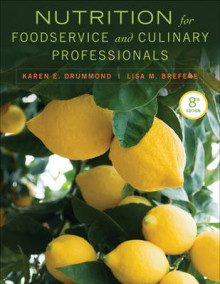 Nutrition for Foodservice and Culinary Professionals av Karen Eich Drummond og Lisa M. Brefere (Innbundet)