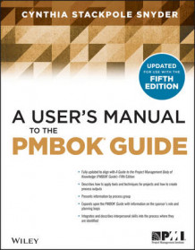 A User's Manual to the Pmbok Guide, Second Edition av Cynthia Snyder Stackpole (Heftet)