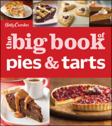 Betty Crocker the Big Book of Pies av Betty Crocker Editors (Heftet)