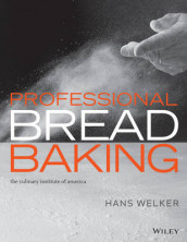 Professional Bread Baking av Lee Ann Adams, The Culinary Institute of America (CIA) og Hans Welker (Innbundet)