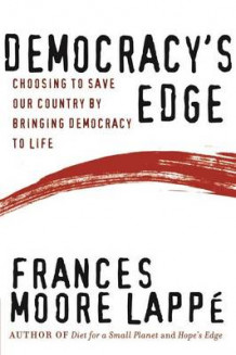 Democracy's Edge av Frances Moore Lappe (Heftet)