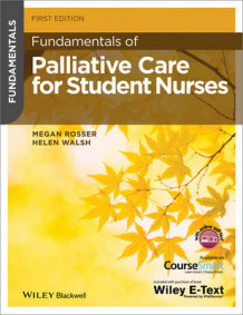 Fundamentals of Palliative Care for Student Nurses av Megan Rosser og Helen Walsh (Heftet)