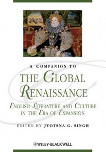 A Companion to the Global Renaissance (Heftet)