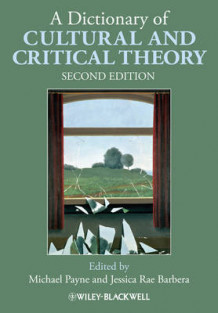 A Dictionary of Cultural and Critical Theory (Heftet)