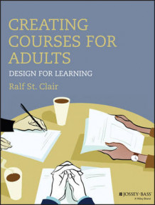 Creating Courses for Adults av Ralf St.Clair (Heftet)