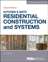 Kitchen & Bath Residential Construction and Systems av NKBA (National Kitchen & Bath Association) (Innbundet)