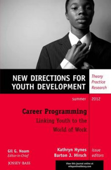 Career Programming: Linking Youth to the World of Work, YD av YD (Heftet)