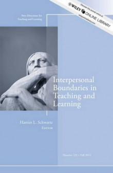 Interpersonal Boundaries in Teaching and Learning Fall 2012 av TL (Teaching and Learning) (Heftet)