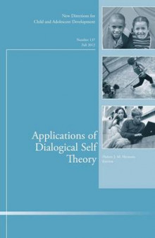 Applications of Dialogical Self Theory Fall 2012 av CAD (Child & Adolescent Development) (Heftet)